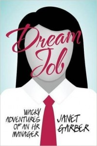Dream Job Wacky Adventures of an HR Manager